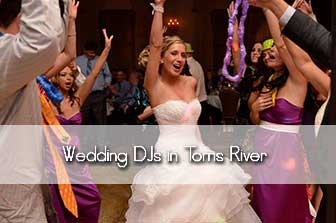 Tom's River Wedding DJs